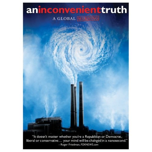 An Inconvenient Truth: A Global